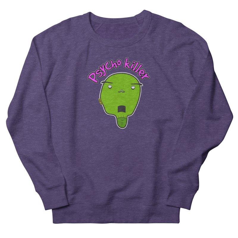Psycho killer (alone) Men's French Terry Sweatshirt by mrdelman's Artist Shop