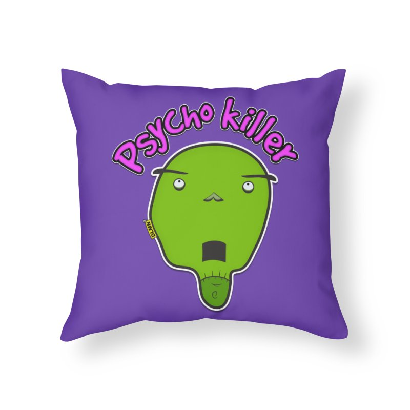 Psycho killer (alone) Home Throw Pillow by mrdelman's Artist Shop
