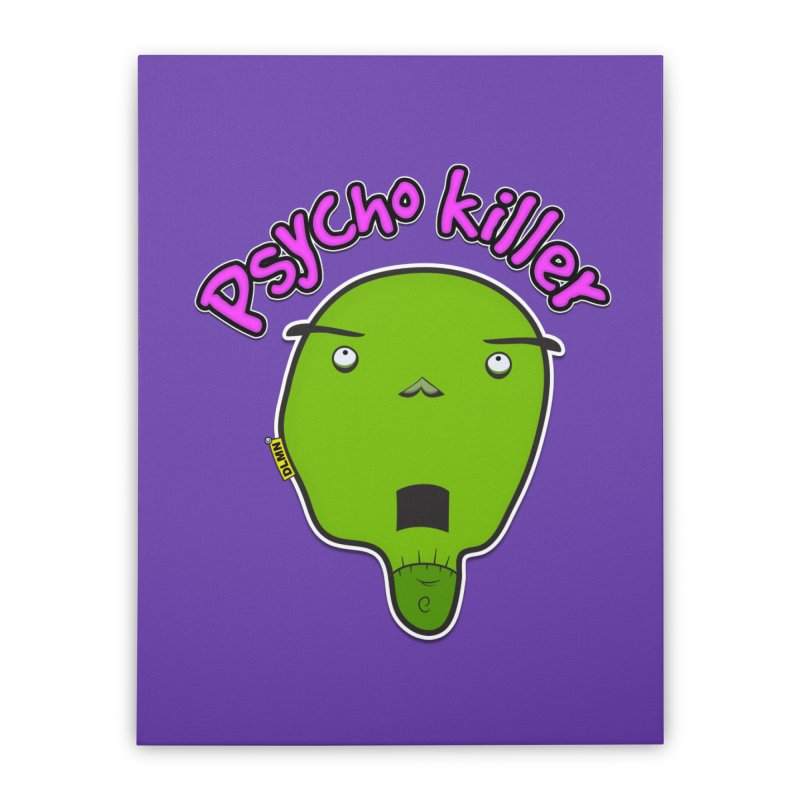 Psycho killer (alone) Home Stretched Canvas by mrdelman's Artist Shop