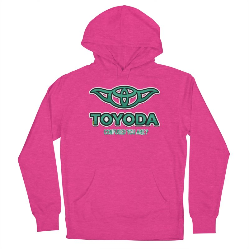 TOYODA ... Confused you are? Women's French Terry Pullover Hoody by mrdelman's Artist Shop