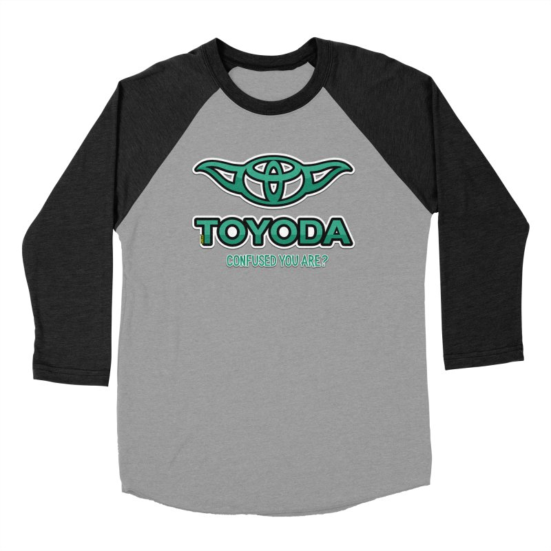 TOYODA ... Confused you are? Men's Baseball Triblend Longsleeve T-Shirt by mrdelman's Artist Shop