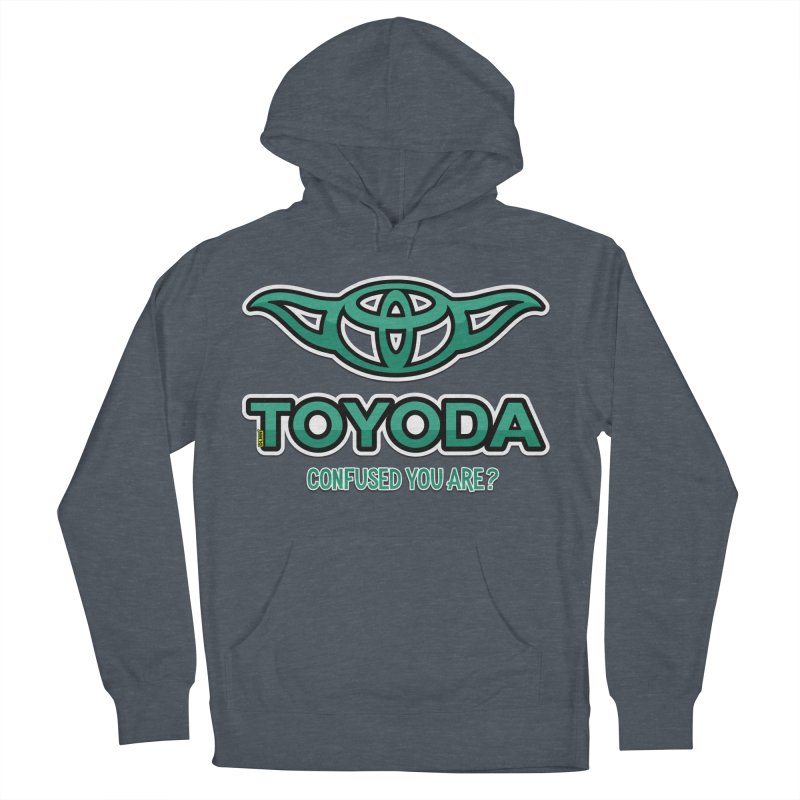 TOYODA ... Confused you are? Women's Pullover Hoody by mrdelman's Artist Shop