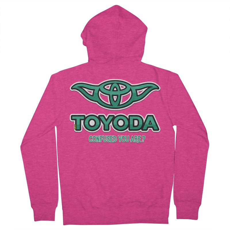 TOYODA ... Confused you are? Women's French Terry Zip-Up Hoody by mrdelman's Artist Shop