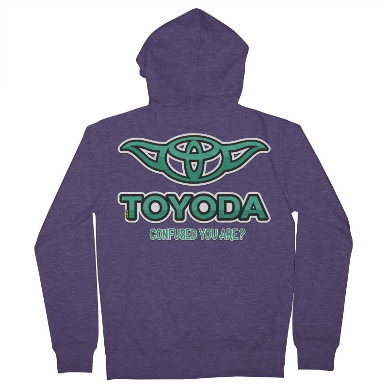 TOYODA ... Confused you are? Men's French Terry Zip-Up Hoody by mrdelman's Artist Shop