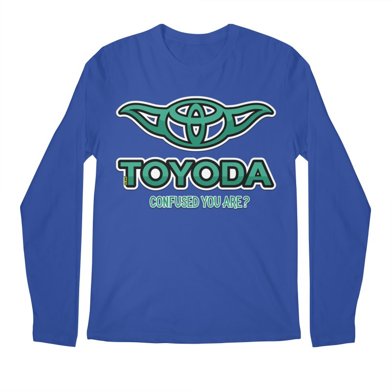 TOYODA ... Confused you are? Men's Regular Longsleeve T-Shirt by mrdelman's Artist Shop