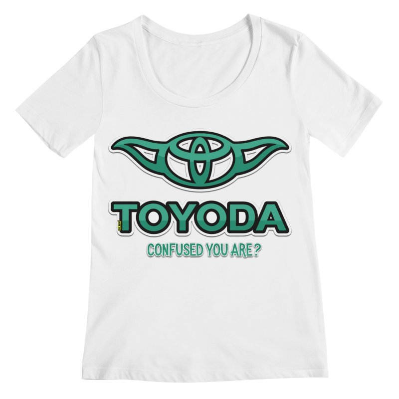 TOYODA ... Confused you are? Women's Regular Scoop Neck by mrdelman's Artist Shop