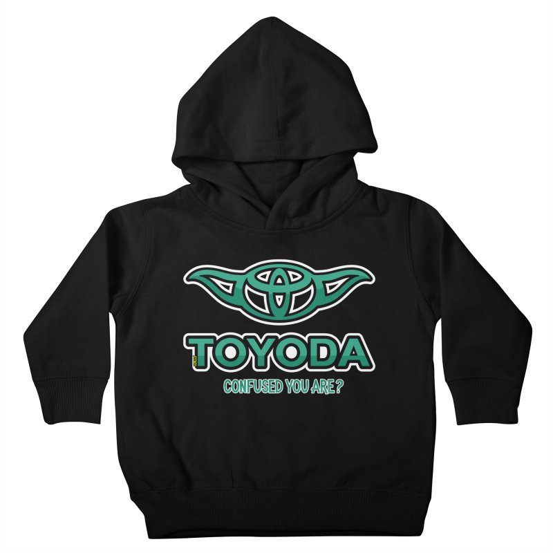 TOYODA ... Confused you are? Kids Toddler Pullover Hoody by mrdelman's Artist Shop
