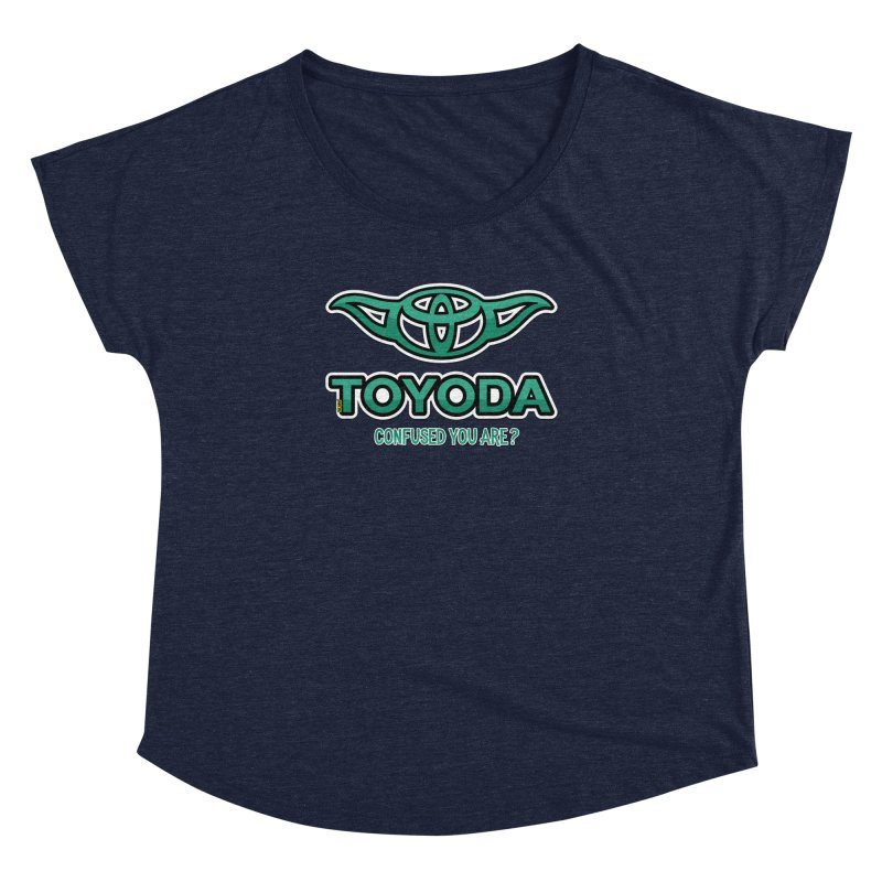 TOYODA ... Confused you are? Women's Dolman Scoop Neck by mrdelman's Artist Shop