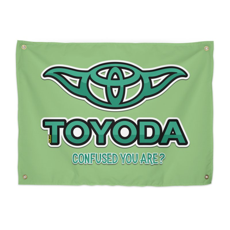 TOYODA ... Confused you are? Home Tapestry by mrdelman's Artist Shop