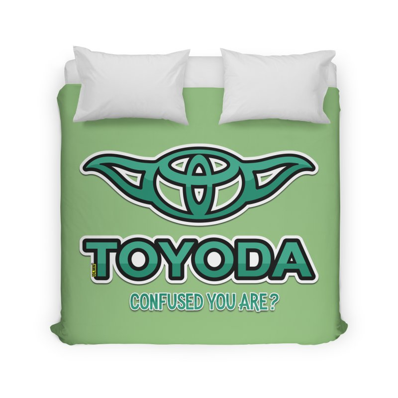 TOYODA ... Confused you are? Home Duvet by mrdelman's Artist Shop