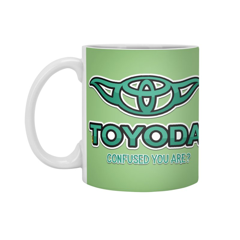 TOYODA ... Confused you are? Accessories Mug by mrdelman's Artist Shop