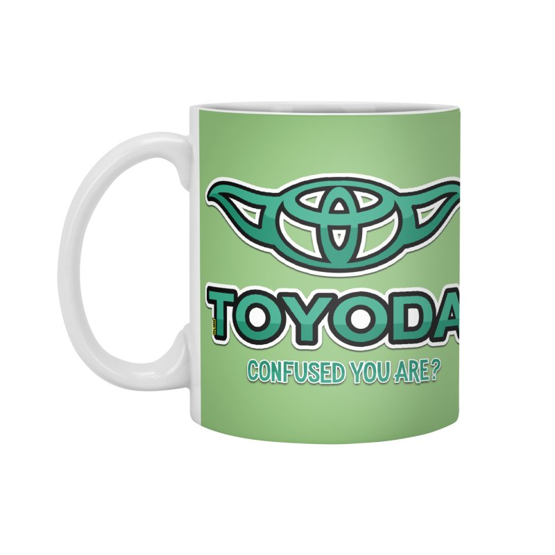 TOYODA ... Confused you are? Accessories Standard Mug by mrdelman's Artist Shop