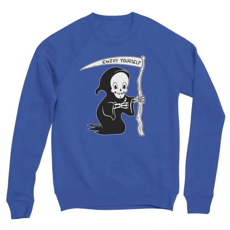 Cute Grim Reaper Says Enjoy Yourself Men's Sweatshirt by M. R. Kessell's Artist Shop