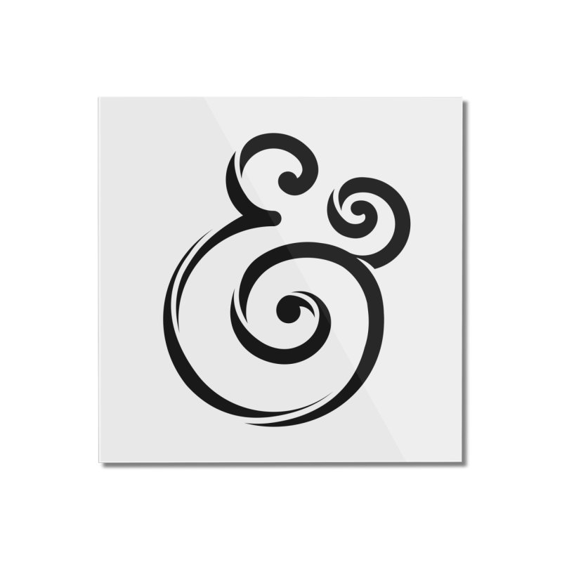 InclusivKind Ampersand Home Mounted Acrylic Print by mrrtist21's Artist Shop