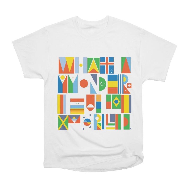 What A Wonderful World II Women's Classic Unisex T-Shirt by mrrtist21's Artist Shop