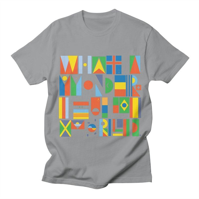 What A Wonderful World II Women's Unisex T-Shirt by mrrtist21's Artist Shop