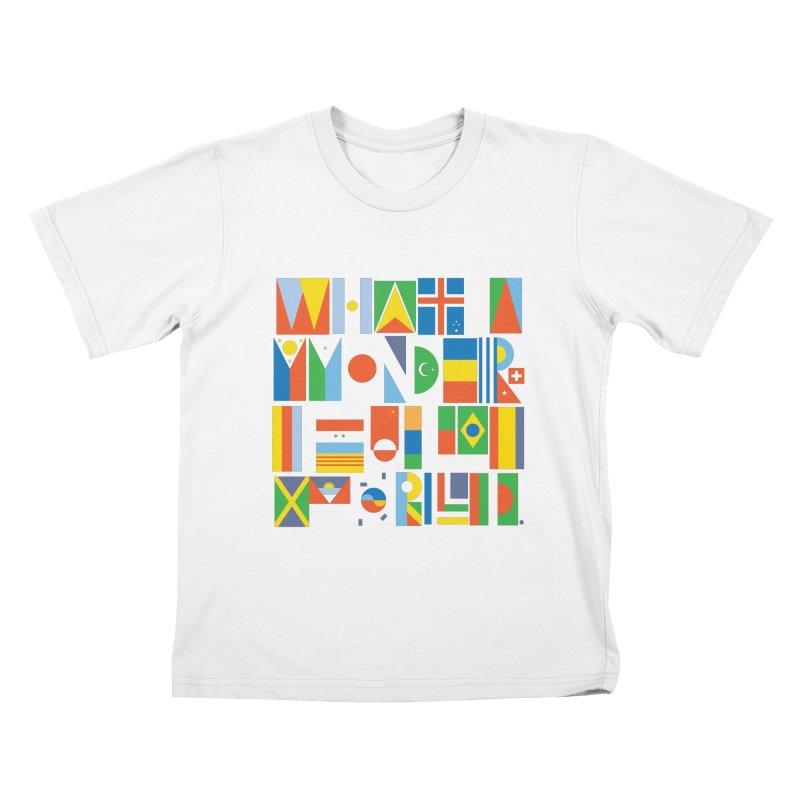 What A Wonderful World II Kids T-Shirt by mrrtist21's Artist Shop