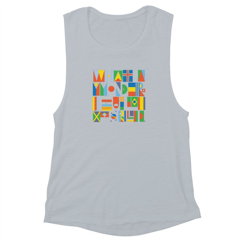 What A Wonderful World II Women's Muscle Tank by mrrtist21's Artist Shop