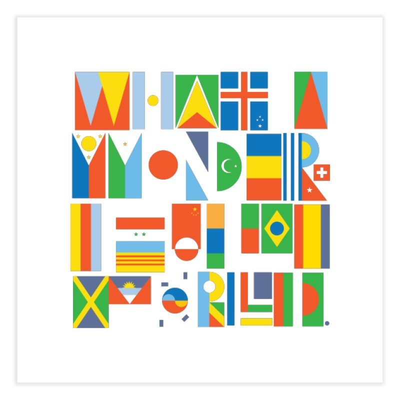 What A Wonderful World II Home Fine Art Print by mrrtist21's Artist Shop