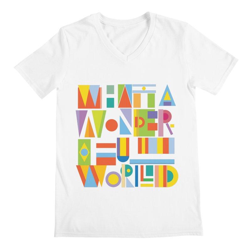 What A Wonderful World Men's V-Neck by mrrtist21's Artist Shop