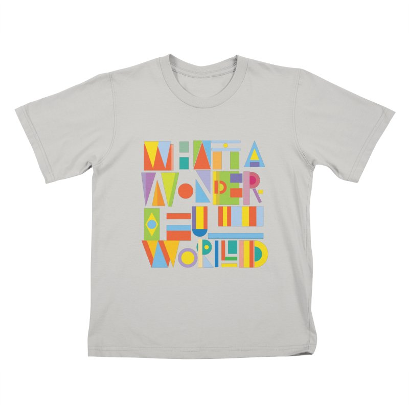 What A Wonderful World Kids T-shirt by mrrtist21's Artist Shop