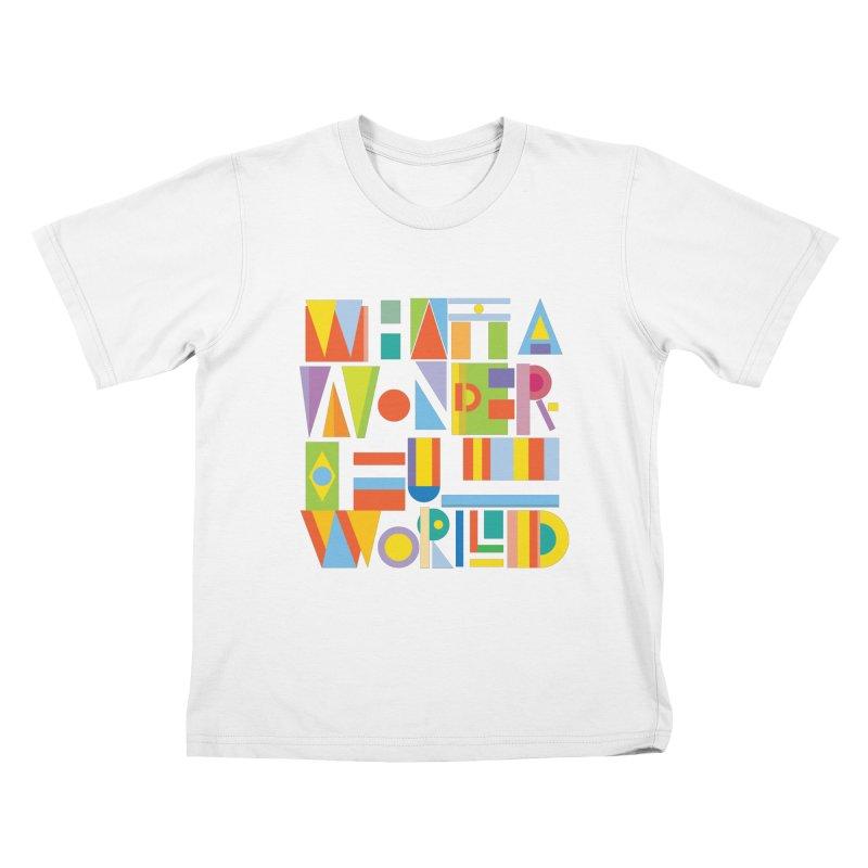 What A Wonderful World Kids T-Shirt by mrrtist21's Artist Shop