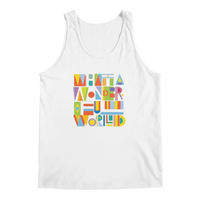 What A Wonderful World Men's Tank by mrrtist21's Artist Shop