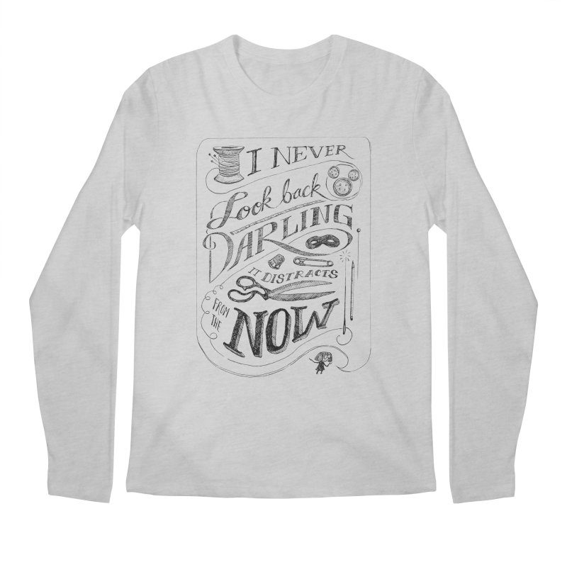 Edna Motto Men's Longsleeve T-Shirt by mrrtist21's Artist Shop