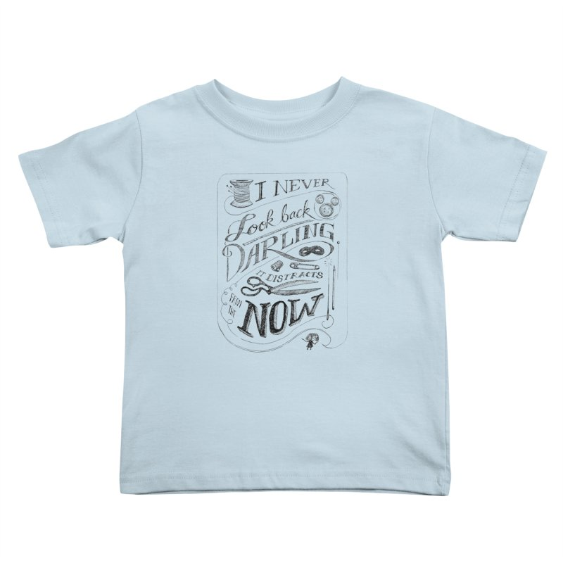 Edna Motto Kids Toddler T-Shirt by mrrtist21's Artist Shop