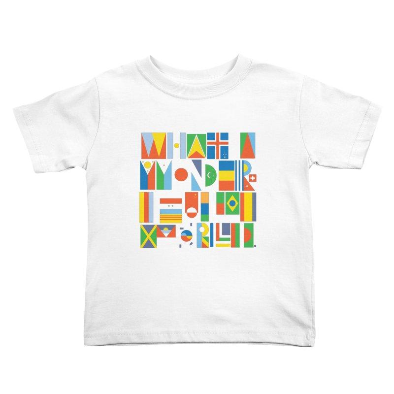 What a Wonderful World II Kids Toddler T-Shirt by mrrtist21's Artist Shop