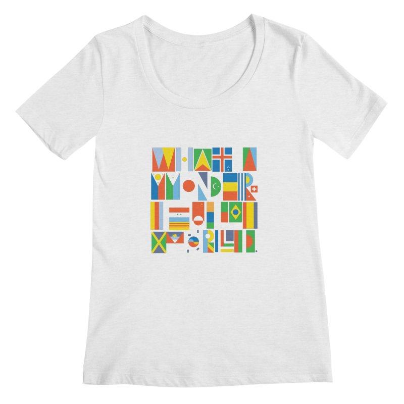 What a Wonderful World II Women's Scoopneck by mrrtist21's Artist Shop