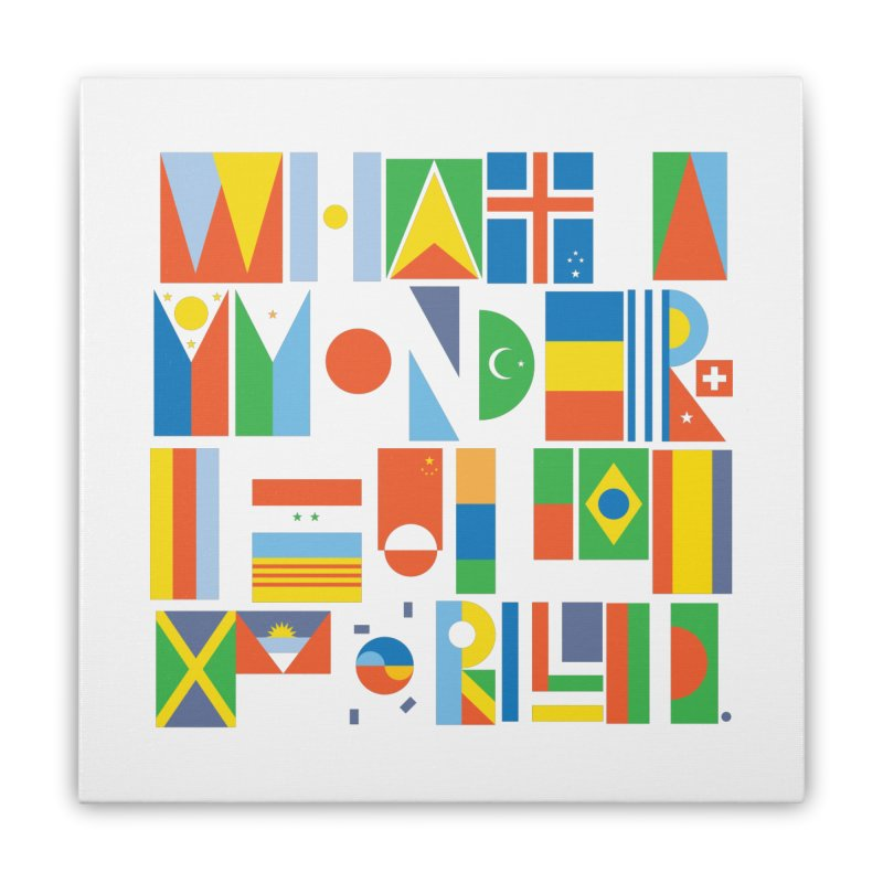 What a Wonderful World II Home Stretched Canvas by mrrtist21's Artist Shop