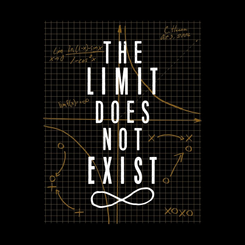 The Limit Does Not Exist by mrrtist21's Artist Shop