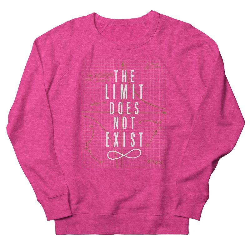 The Limit Does Not Exist Women's Sweatshirt by mrrtist21's Artist Shop