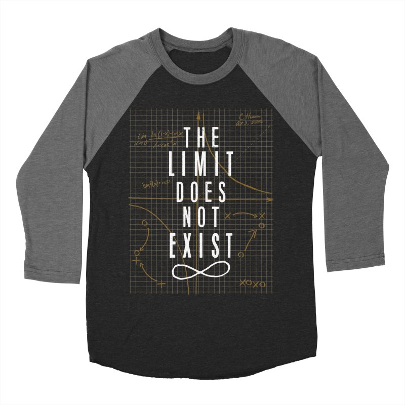 The Limit Does Not Exist Men's Baseball Triblend T-Shirt by mrrtist21's Artist Shop