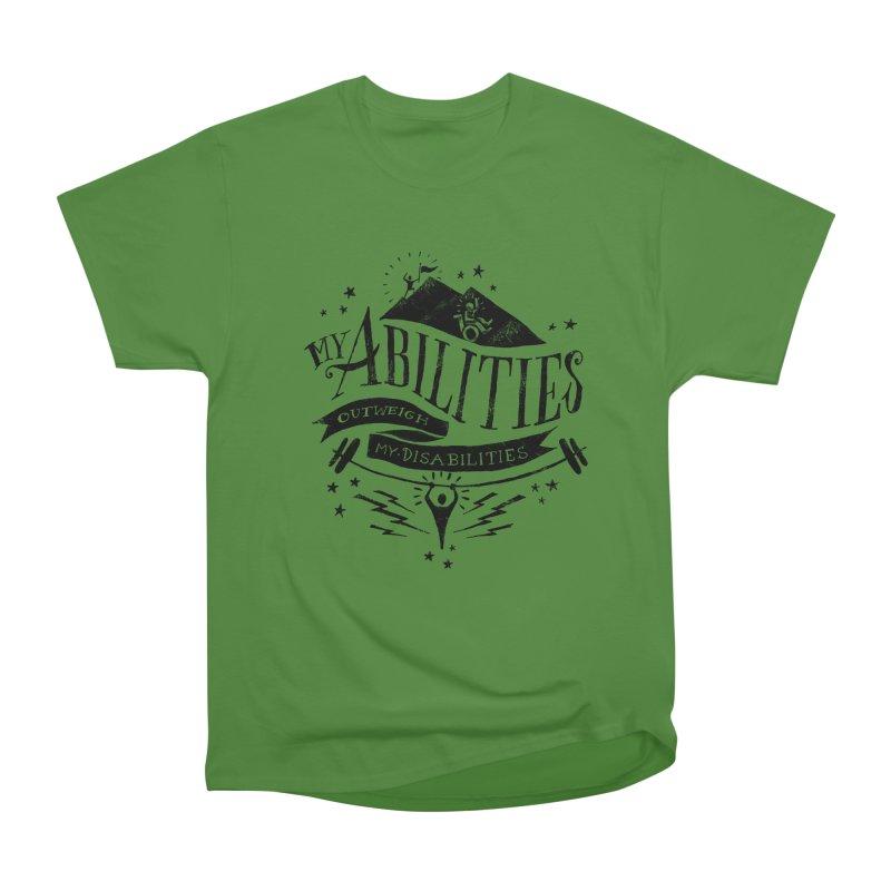 My Abilities Outweigh My Disabilities Women's Classic Unisex T-Shirt by mrrtist21's Artist Shop