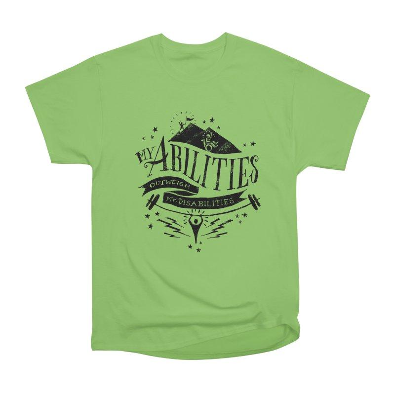 My Abilities Outweigh My Disabilities Women's Heavyweight Unisex T-Shirt by mrrtist21's Artist Shop
