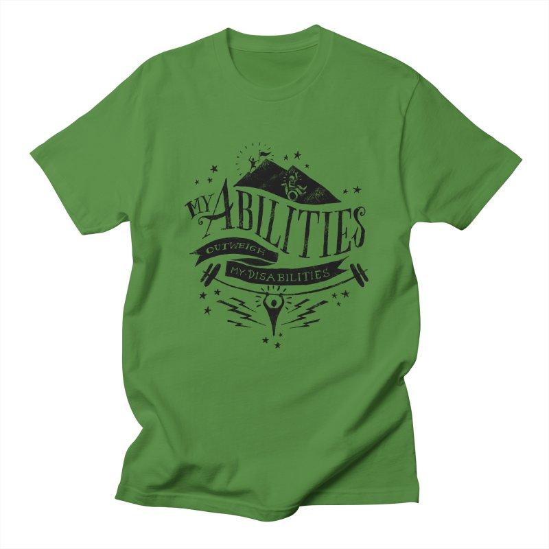 My Abilities Outweigh My Disabilities Women's Unisex T-Shirt by mrrtist21's Artist Shop