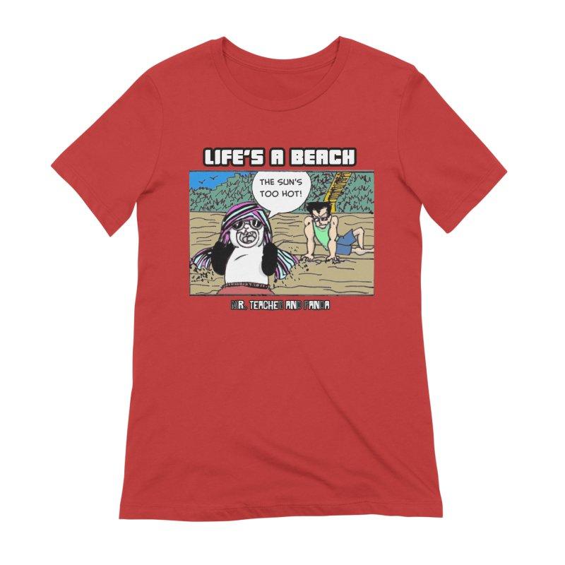 The Sun's Too Hot Women's Extra Soft T-Shirt by Mr. Teacher and Panda Merchandise