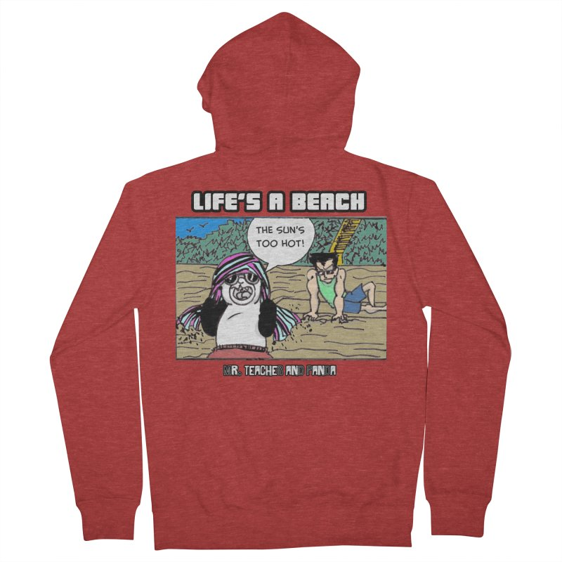 The Sun's Too Hot Women's French Terry Zip-Up Hoody by Mr. Teacher and Panda Merchandise