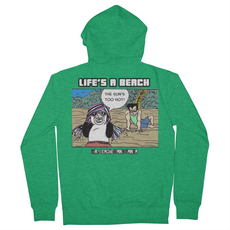 The Sun's Too Hot Men's French Terry Zip-Up Hoody by Mr. Teacher and Panda Merchandise