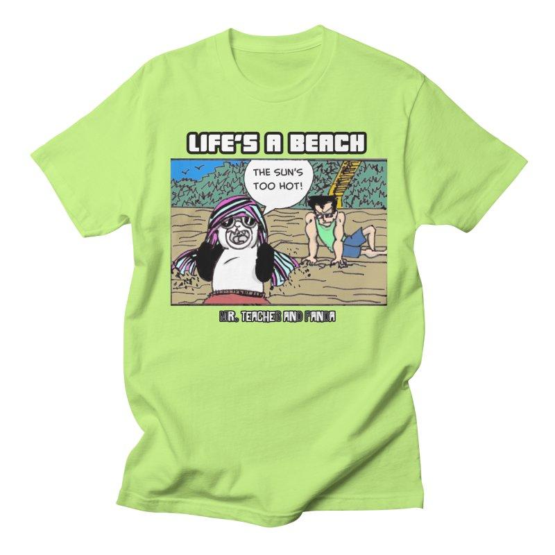 The Sun's Too Hot Women's Regular Unisex T-Shirt by Mr. Teacher and Panda Merchandise