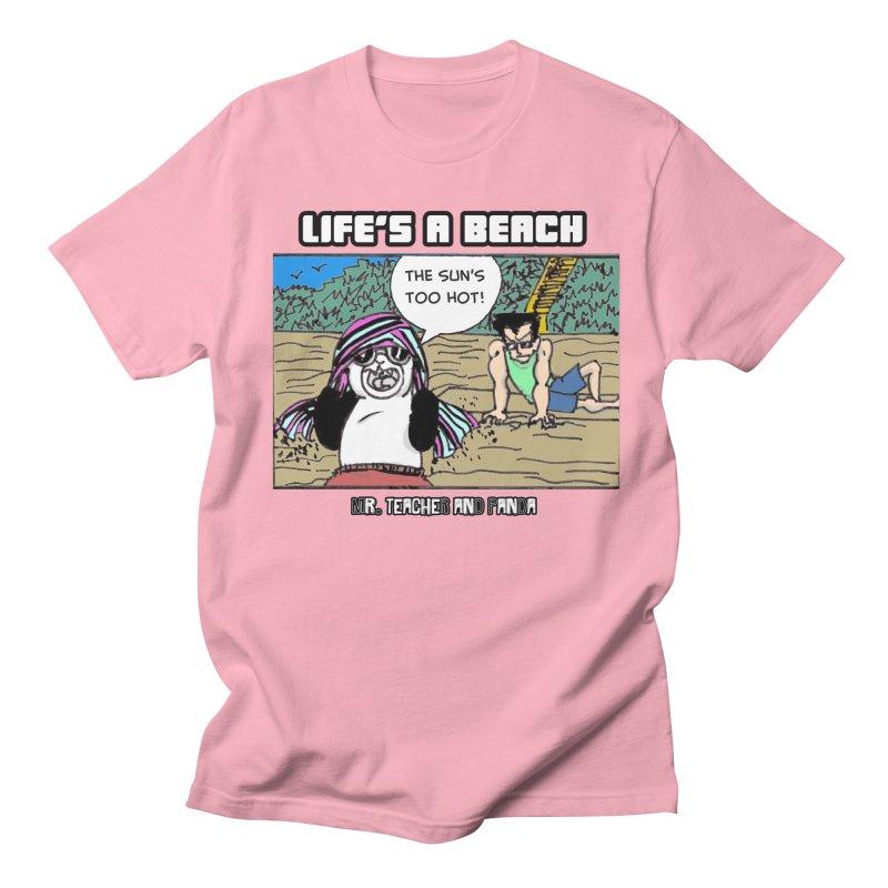 The Sun's Too Hot Men's Regular T-Shirt by Mr. Teacher and Panda Merchandise