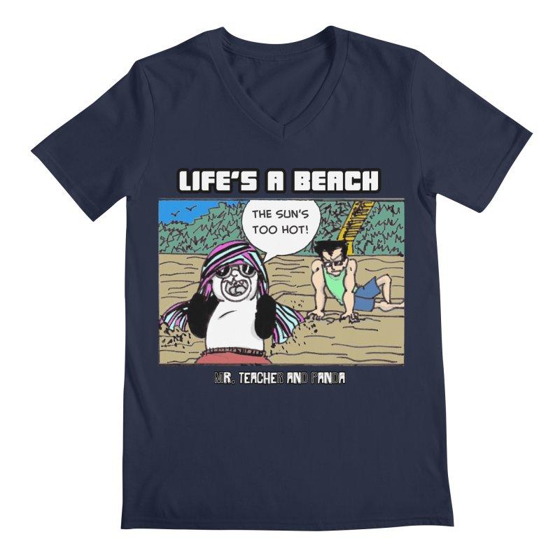 The Sun's Too Hot Men's Regular V-Neck by Mr. Teacher and Panda Merchandise