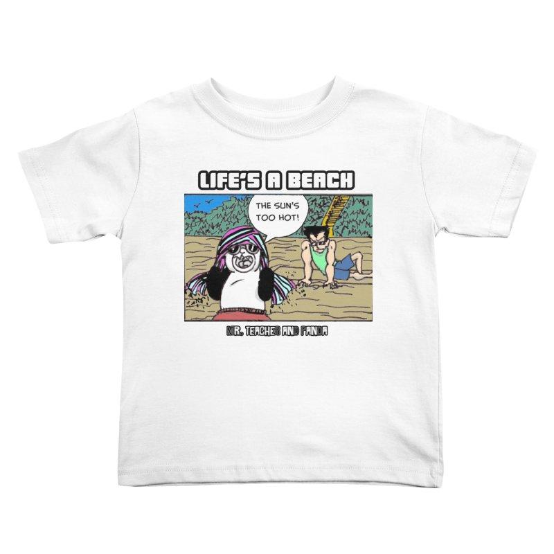 The Sun's Too Hot Kids Toddler T-Shirt by Mr. Teacher and Panda Merchandise