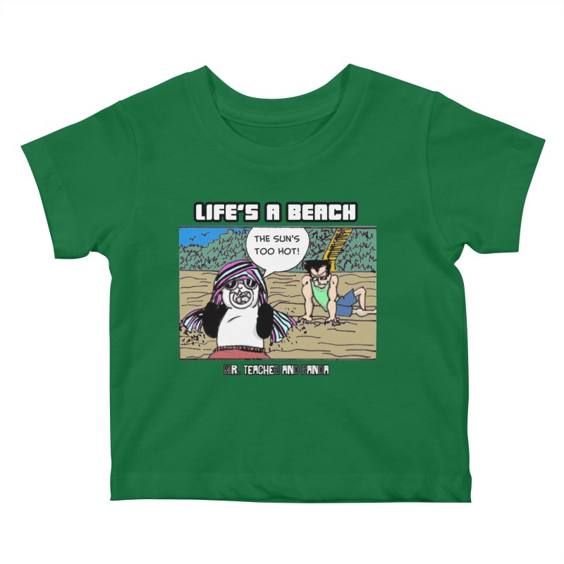The Sun's Too Hot Kids Baby T-Shirt by Mr. Teacher and Panda Merchandise