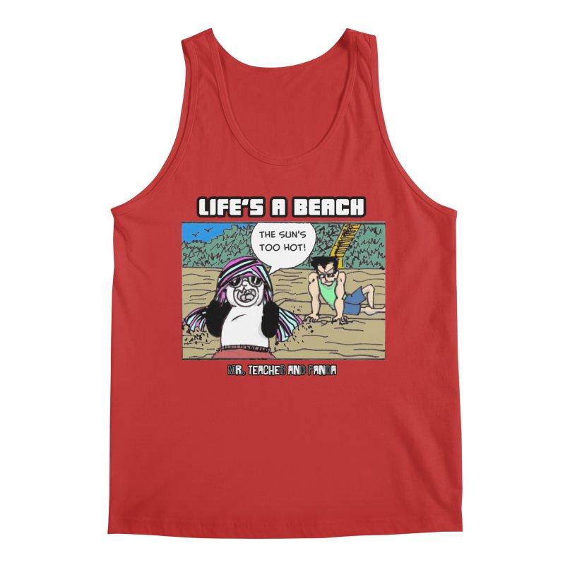 The Sun's Too Hot Men's Regular Tank by Mr. Teacher and Panda Merchandise