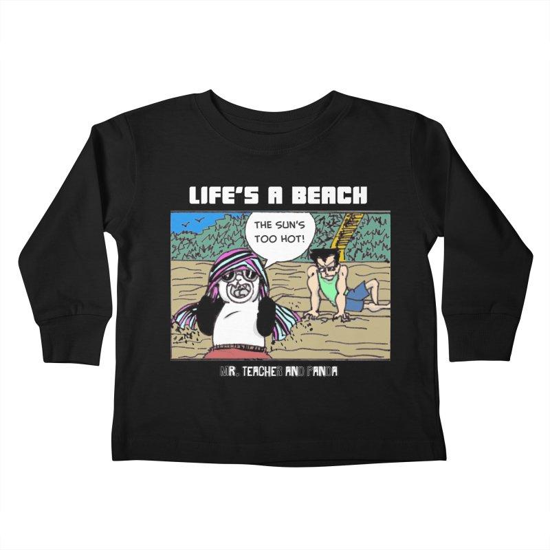 The Sun's Too Hot Kids Toddler Longsleeve T-Shirt by Mr. Teacher and Panda Merchandise