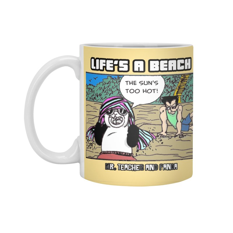 The Sun's Too Hot Accessories Standard Mug by Mr. Teacher and Panda Merchandise