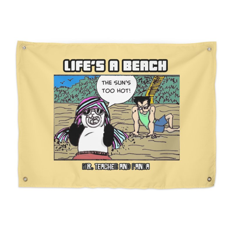 The Sun's Too Hot Home Tapestry by Mr. Teacher and Panda Merchandise